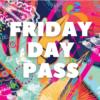 Mrrwf 21 friday day pass